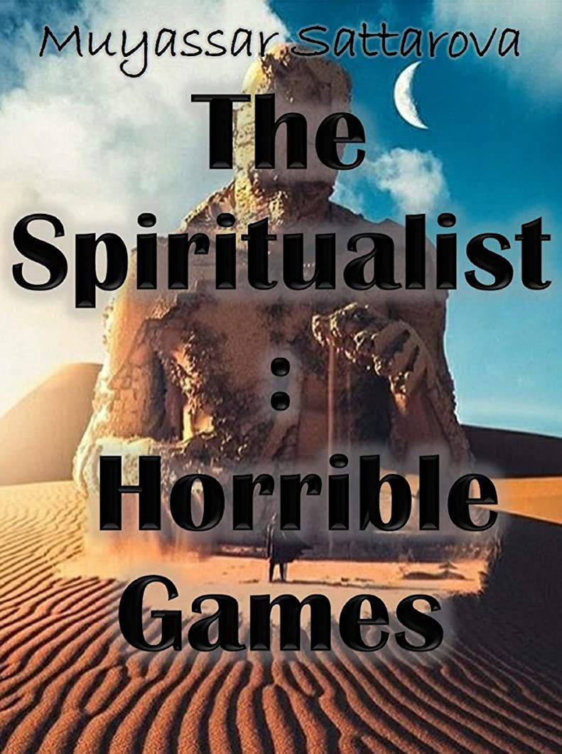 パステル体細胞フェードThe Spiritualist Horrible Games (English Edition)