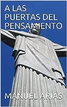 A LAS PUERTAS DEL PENSAMIENTO (1) (Spanish Edition)