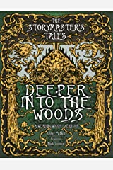 The Storymaster's Tales: Deeper into the Woods: Expansion to Weirding Woods. Become a Hero in a Grimm Family Tabletop RPG Boardgame Book. Kids and ... Family RPG Solo-5 players, Kids and Adults) Paperback