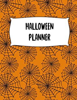 Halloween Planner: Journal Organizer: Plan Activities, Party Budget, Costume Ideas And Decorations, Spider Web Cover Design, 8.5