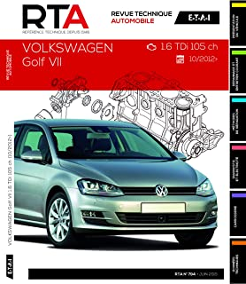 RTA B794 Volkswagen Golf VII 1.6 TDi 105 ch 10/2012