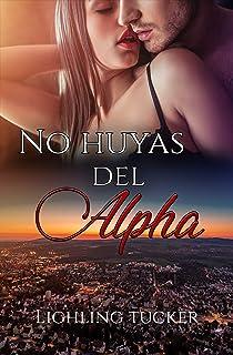 No huyas del Alpha : Devoradores (romántica, autoconclusivo)