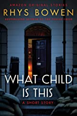 What Child Is This (Kindle Single) Kindle Edition