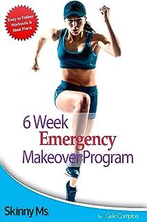 Skinny Ms: 6 Week Emergency Makeover Program