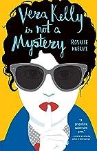 Vera Kelly Is Not a Mystery (A Vera Kelly Story)