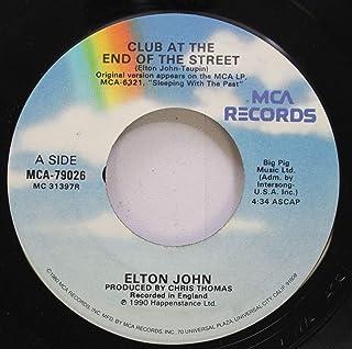 ELTON JOHN 45 RPM CLUB AT THE END OF THE STREET / SACRIFICE