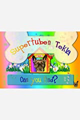 Can you find?: Tekla needs help to find things Kindle Edition