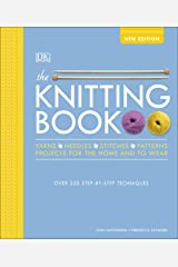 The Knitting Book: Over 250 Step-by-Step Techniques Kindle Edition