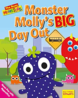 Monster Molly's Big Day Out: Have Fun with Opposites