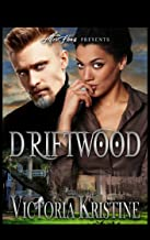 Driftwood: The Runner (Rylan and Millie Book 1)
