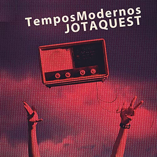 musica tempos modernos de jota queste