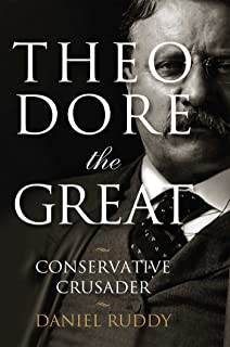 theodore roosevelt conservative