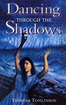 Dancing Through The Shadows (Red Fox Older Fiction)