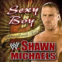Sexy Boy (Shawn Michaels)