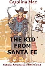 The Kid From Santa Fe (Billy the Kid Book 1)