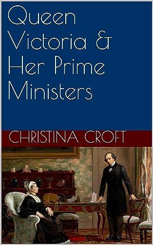 Books By Christina Croft_queen Victoria Her Prime ...