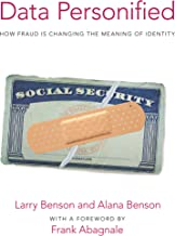 Data Personified: How Fraud Is Transforming the Meaning of Identity