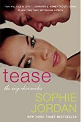 Tease: The Ivy Chronicles Kindle Edition