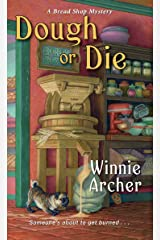 Dough or Die (A Bread Shop Mystery Book 5) Kindle Edition