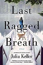 Last Ragged Breath: A Novel (Bell Elkins Novels, 4)