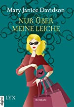 Nur über meine Leiche (Betsy Taylor 5) (German Edition)