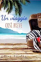 Un viaggio così breve: Romanzo di evasione sulla Nuova Caledonia (Italian Edition) Format Kindle