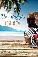 Un viaggio così breve: Romanzo di evasione sulla Nuova Caledonia (Italian Edition)