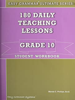 Student Workbook 10 (180 Daily Teaching Lessons; Easy Grammar Ultimate Series, 10)