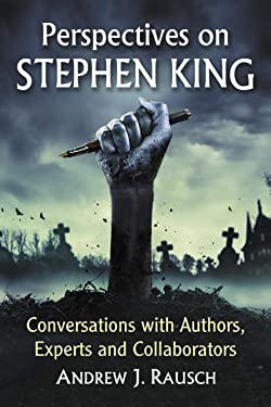 Perspectives on Stephen King: Conversations with Authors, Experts and Collaborators