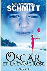 Oscar et la dame rose Format Kindle
