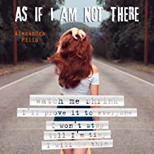 As if I Am Not There: Watch Me Shrink I'll Prove It to Everyone I Won't Stop Till I'm Tiny I Will Be Thin