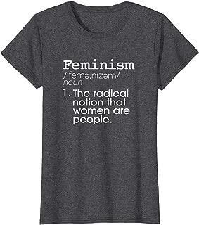 Womens Feminism Definition T-Shirt- Feminist Definition Shirt Women