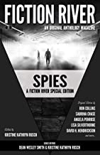 Fiction River Special Edition: Spies (Fiction River: An Original Anthology Magazine (Special Edition) Book 3)