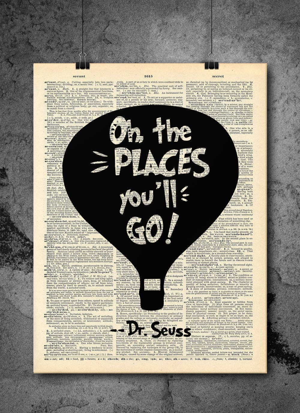 Dr Seuss Popular standard - Oh The Places Silhouette outlet Authentic You'll Go Up Art