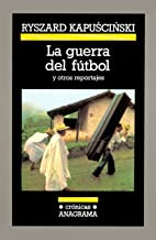 Mejor La Guerra Del Futbol