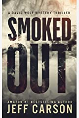 Smoked Out (David Wolf Mystery Thriller Series Book 6) Kindle Edition