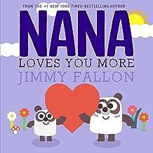 Nana Loves You More