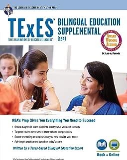 TExES Bilingual Education Supplemental (164) Book + Online (TExES Teacher Certification Test Prep)