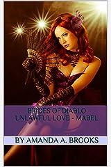 Brides Of Diablo: Unlawful Love - Mabel Kindle Edition