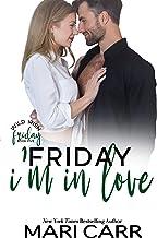 Friday I'm in Love (Wild Irish Book 5)