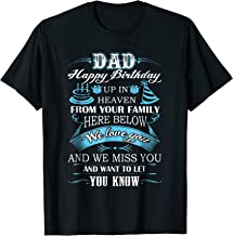 Happy birthday in heaven to my Dad t-shirt, i miss my dad