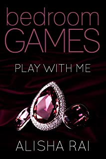 Play With Me: Book One of the Billionaire Bedroom Games Series