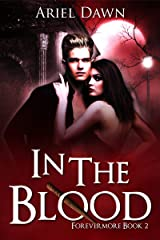 In The Blood (Forevermore Book 2) Kindle Edition