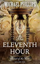 The Eleventh Hour (Secret of the Rose Book 1)