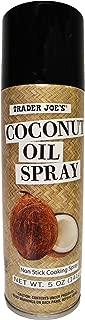 Best coconut oil cooking spray trader joe's Reviews