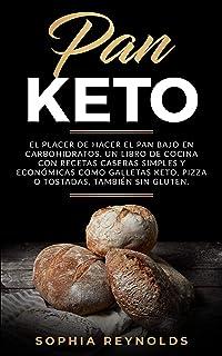 comprar comparacion Pan Keto: El placer de hacer el pan bajo en carbohidratos. Un libro de cocina con recetas caseras simples y económicas com...