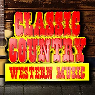 Classic Country Western Music