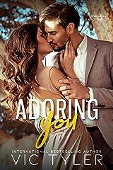 Adoring You: A Romantic Prequel Novella Kindle Edition