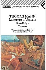 La morte a Venezia (Universale economica. I classici Vol. 14) Formato Kindle