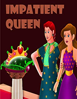 The Impatient Queen: English Cartoon | Moral Stories For Kids | Classic Stories (English Edition)